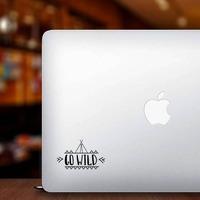 Go Wild Teepee Sticker on a Laptop example