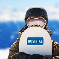 Hospital Sticker on a Snowboard example