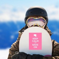 Keep Calm And Bake On Sticker on a Snowboard example