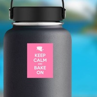 Keep Calm And Bake On Sticker on a Water Bottle example