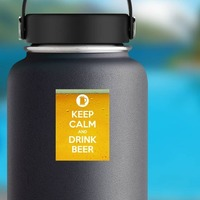 Keep Calm And Drink Beer Rectangle Sticker on a Water Bottle example