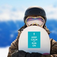 Keep Calm And Run On Sticker on a Snowboard example