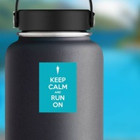 Keep Calm And Run On Sticker on a Water Bottle example