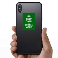 Keep Calm And Smoke Weed Sticker on a Phone example