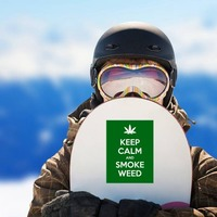 Keep Calm And Smoke Weed Sticker on a Snowboard example