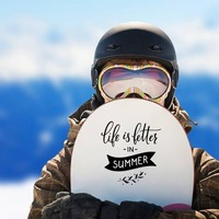 Life Is Better In Summer Sticker on a Snowboard example