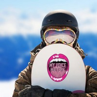 My Voice Matters Sticker on a Snowboard example