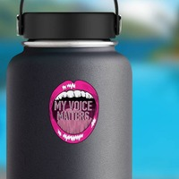 My Voice Matters Sticker on a Water Bottle example
