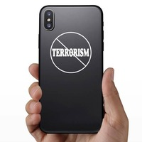 No To Terrorism Sticker on a Phone example