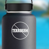 No To Terrorism Sticker on a Water Bottle example