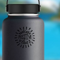Radiate Positive Vibes Hippie Sticker on a Water Bottle example