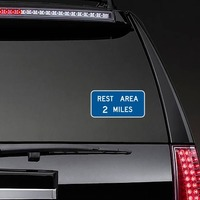 Rest Area 2 Miles Sticker on a Rear Car Window example
