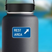 Rest Area Here Sticker on a Water Bottle example