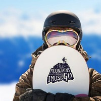 The Mountains Are Calling Sticker on a Snowboard example