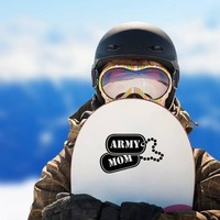 US Army Mom Dog Tags Sticker on a Snowboard example