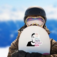 You Cant Spell Truth Without Ruth RBG Sticker on a Snowboard example