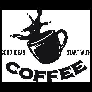Good Ideas Start With Coffee Sticker