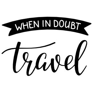 When In Doubt Travel Banner Sticker