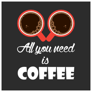 All You Need Is Coffee Sticker