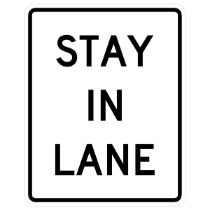 Stay In Lane Sticker