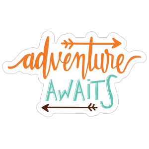 Adventure Awaits Text Sticker