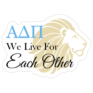 Alpha Delta Pi Live For Each Other Sticker