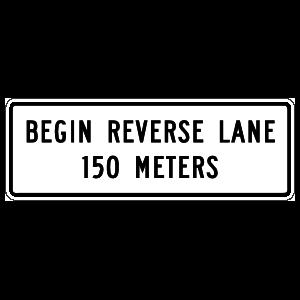 Begin Reverse Lane 150 Meters Sticker