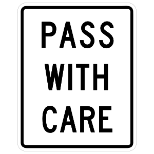 Pass With Care Sticker