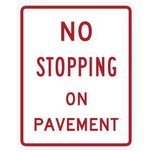 No Stopping On Pavement Sticker