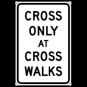 Cross Only At Cross Walks Sticker