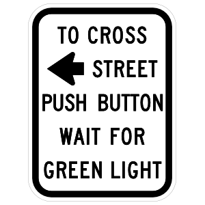 To Cross Street Push Button Wait For Green Light Magnet