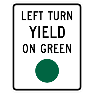 Left Turn Yield On Green Magnet