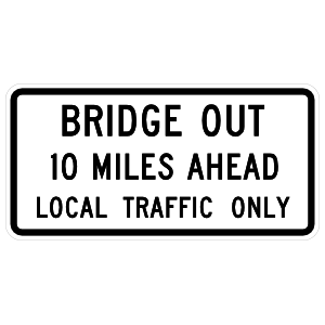 Bridge Out 10 Miles Ahead Local Traffic Only Magnet