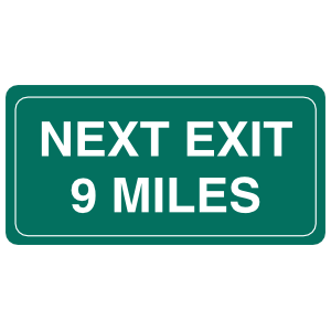 Next Exit 9 Miles Sticker