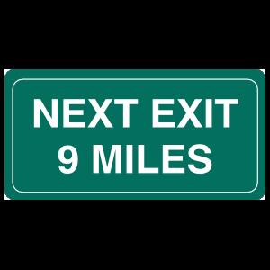 Next Exit 9 Miles Magnet