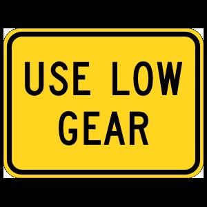 Warning Use Low Gear Sticker