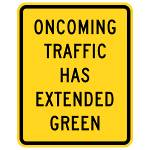 Oncoming Traffic Has Extended Green Sticker