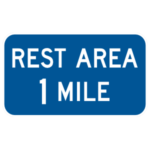 Rest Area 1 Mile Sticker