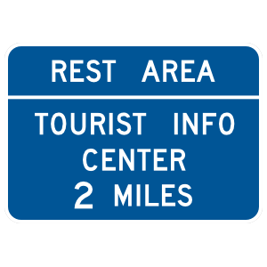 Rest Area Tourist Info Center 2 Miles Sticker