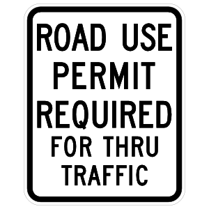 Road Use Permit Required For Thru Traffic Sticker