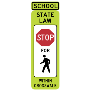 School State Law Stop For Walkers Within Crosswalk Magnet