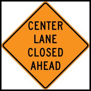 Center Lane Closed Ahead Magnet