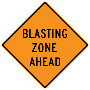 Blasting Zone Ahead Magnet