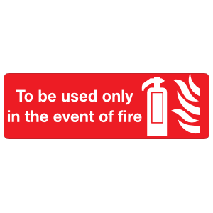 Only In Event Of Fire Sign Sticker