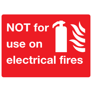 Not For Use On Electrical Fires Sign Sticker