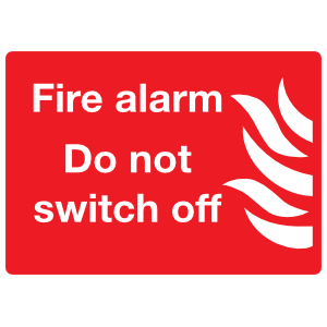 Fire Alarm Do Not Switch Off Sign Sticker