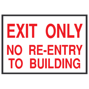Exit Only  No Re-Entry To Building Sign Sticker