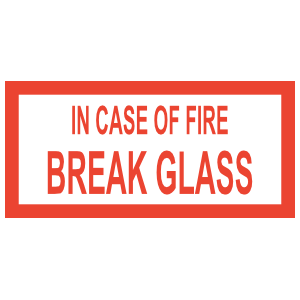 In Case Of Fire Break Glass Sign Magnet