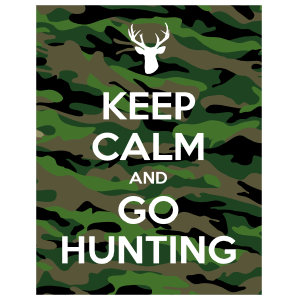 Keep Calm and Go Hunting Magnet