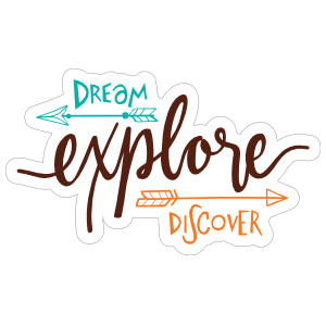 Dream Explore Discover Sticker